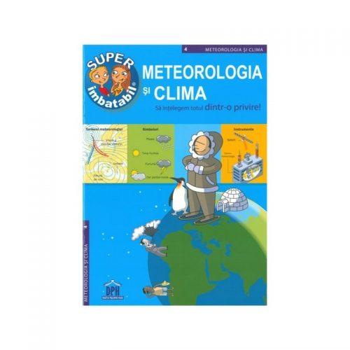 Meteorologia si clima: sa intelegm totul dintr-o privire! (ed. tiparita)