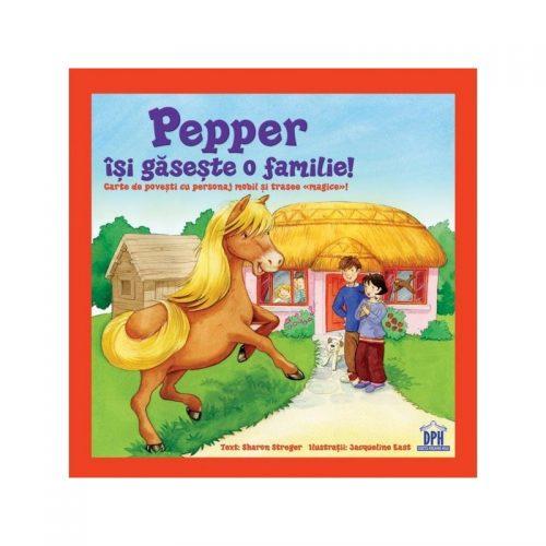 Pepper isi gaseste o familie (copii 4+ ani) (ed. tiparita)