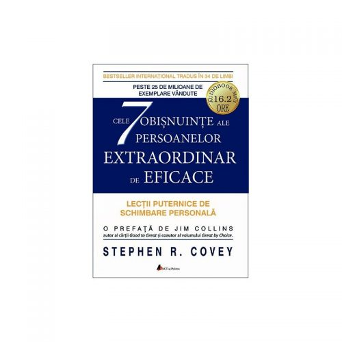 Cele 7 obisnuinte ale persoanelor extraordinar de eficace (audiobook)