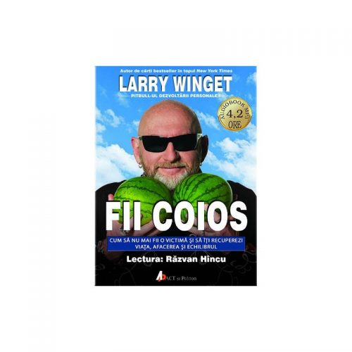 Fii coios (audiobook)
