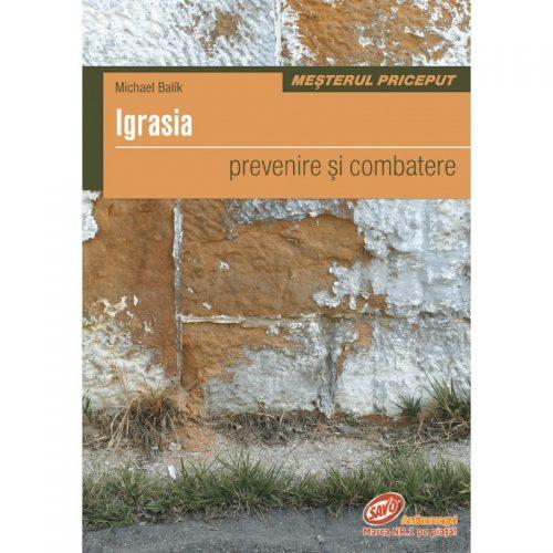 Igrasia - prevenire si combatere (ed. tiparita)