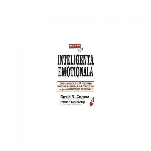 Inteligenta emotionala (ed. tiparita)