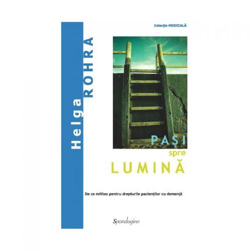 Pasi spre lumina (ed. tiparita)