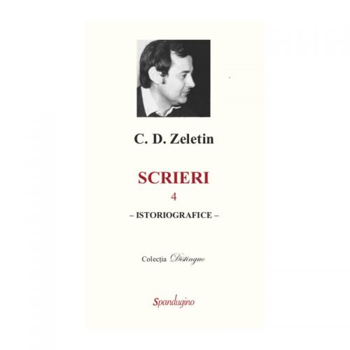 Scrieri: Istoriografice, vol. 4 (ed. tiparita)