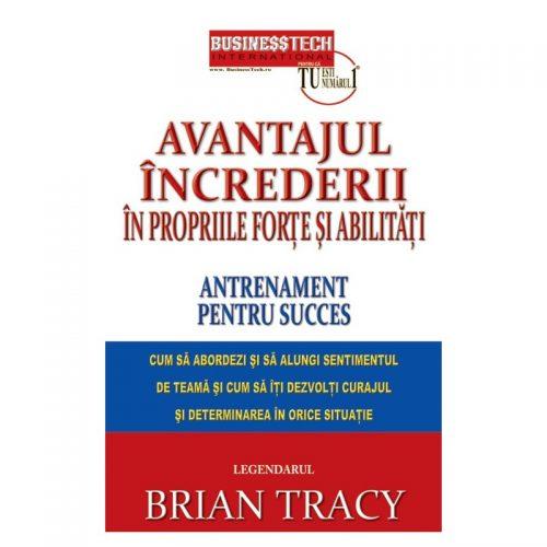 Avantajul increderii in propriile forte si abilitati (ed. tiparita)