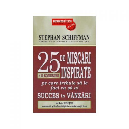 25 de miscari neinspirate + 5 bonusuri pe care trebuie sa le eviti ca sa ai succes in vanzari (ed. tiparita)