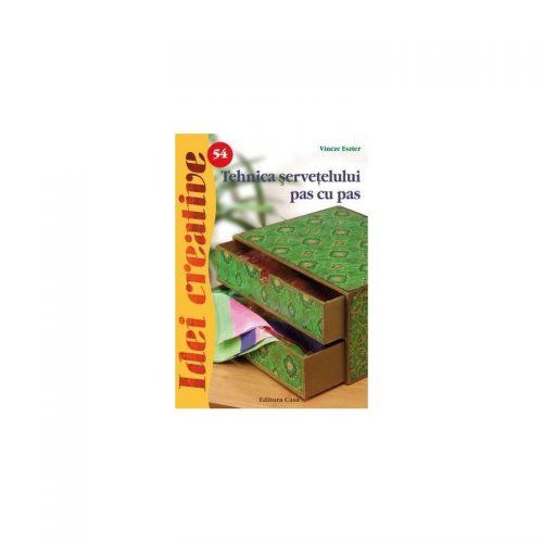 Tehnica servetelului pas cu pas, editia a II-a, vol. 54 (ed. tiparita)