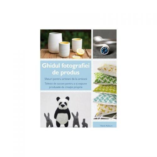 Ghidul fotografiei de produs (ed. tiparita)