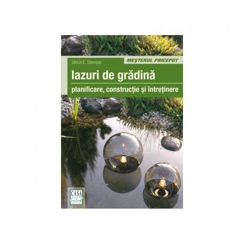 Iazuri de gradina (ed. tiparita)