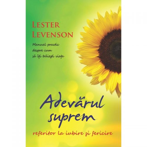 Adevarul suprem referitor la iubire si fericire (ed.tiparita)