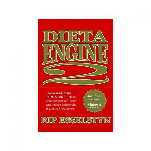 Dieta Engine 2. Salveaza-ti viata in 28 de zile (ed. tiparita)