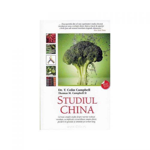 Studiul China: Cel mai complet studiu despre nutritie realizat vreodata (ed. tiparita)