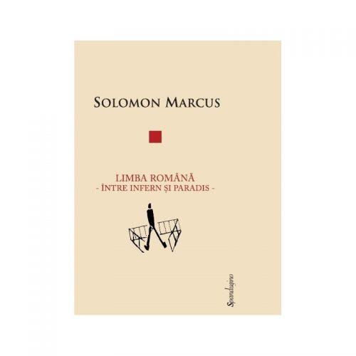 Limba romana: Intre infern si paradis (ed. tiparita)