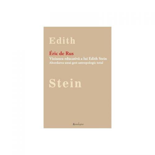 Edith Stein: Arta de a educa (ed. tiparita)