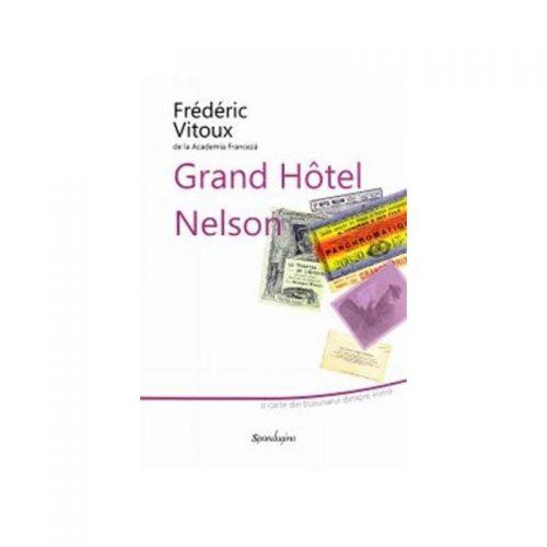 Grand Hotel Nelson (ed. tiparita)