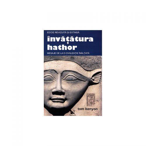 Invatatura Hathor: mesaje de la o civilizatie inaltata, editie revizuita si extinsa (ed. tiparita + CD)