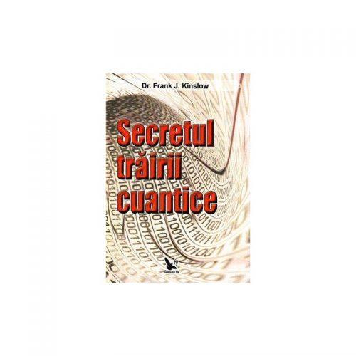 Secretul trairi cuantice (ed. tiparita)