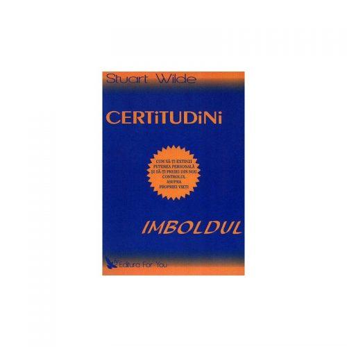 Certitudini - Imboldul: cum sa-ti extinzi puterea personala si sa-ti preiei din nou controlul asupra propriei... (ed. tiparita)