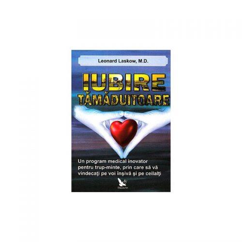Iubire tamaduitoare: un program medical inovator pentru trup-minte (ed. tiparita)