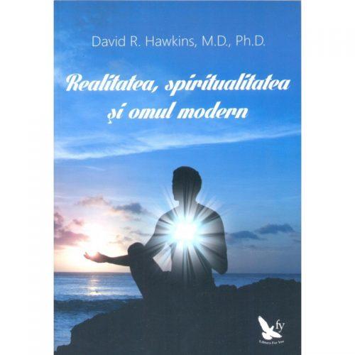 Realitatea, spiritualitatea si omul modern (ed. tiparita)