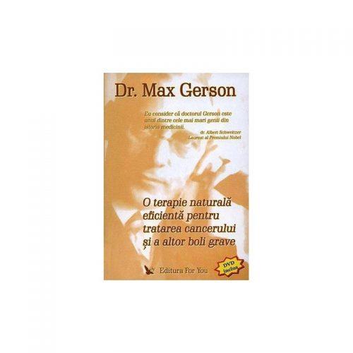 O terapie naturala eficienta pentru tratarea cancerului si a altor boli grave (ed. tiparita)