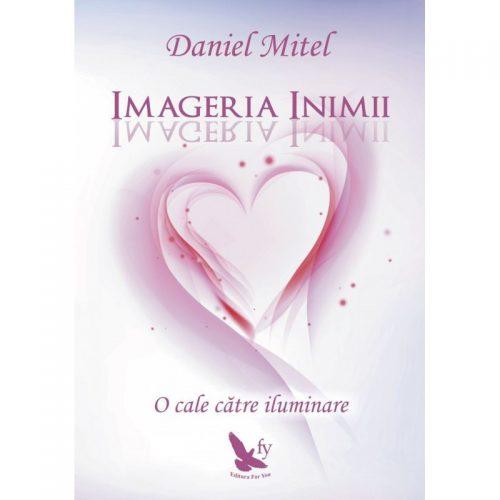 Imageria inimii: o cale catre iluminare (ed. tiparita)