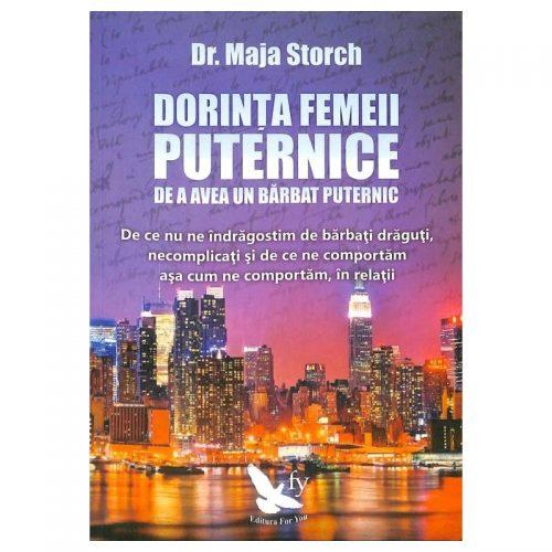 Dorinta femeii puternice de a avea un barbat puternic (ed. tiparita)