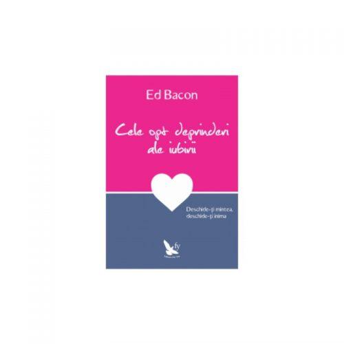 Cele opt deprinderi ale iubirii (ed. tiparita)
