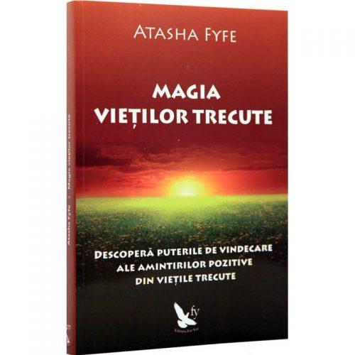 Magia vietilor trecute (ed. tiparita)
