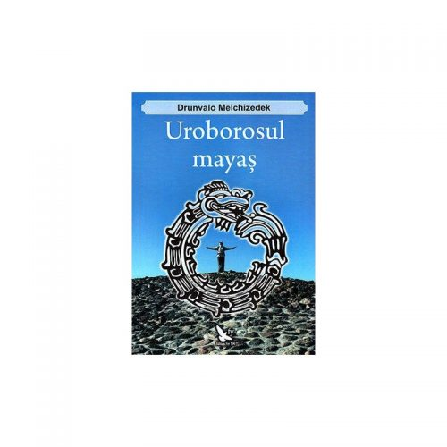 Uroborosul mayas (ed. tiparita)