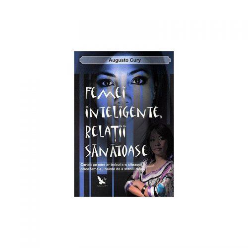 Femei inteligente, relatii sanatoase (ed. tiparita)