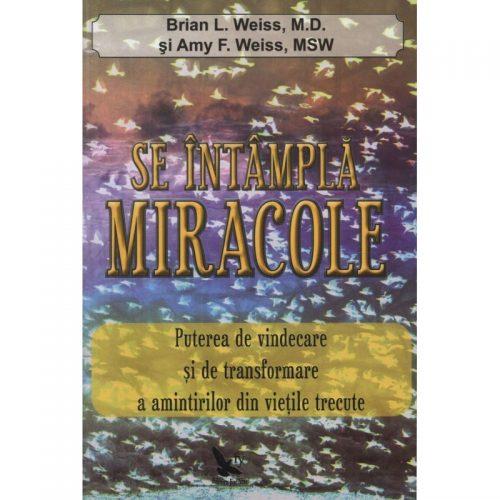 Se intampla miracole (ed. tiparita)