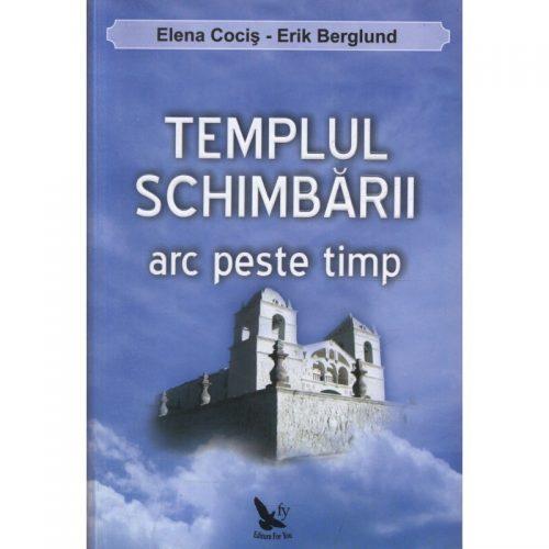 Templul schimbarii: arc peste timp (ed. tiparita)