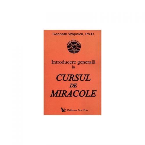 Introducere generala la Cursul de miracole (ed. tiparita)