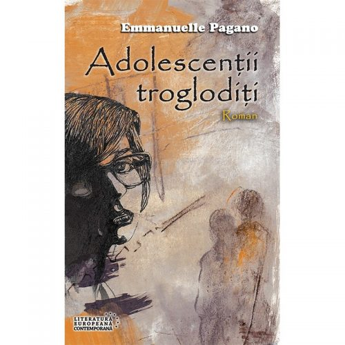 Adolescentii trogloditi (ed. tiparita)