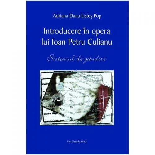 Introducere in opera lui Ioan Petre Culianu (ed. tiparita)