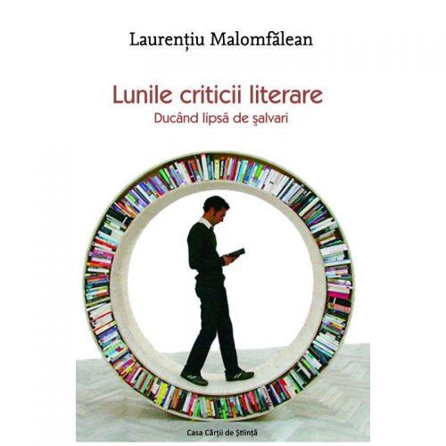 Lunile criticii literare: Ducand lipsa de salvari (ed. tiparita)