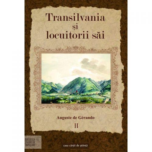 Transilvania si locuitorii sai - vol. II (ed. tiparita)