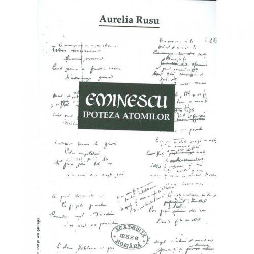 Eminescu: Ipoteza atomilor (ed. tiparita)