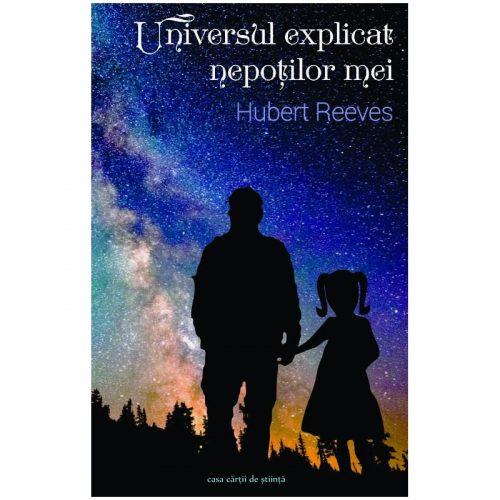 Universul explicat nepotilor mei (ed. tiparita)