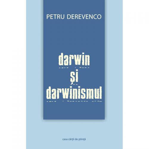 Darwin si darwinismul (ed. tiparita)