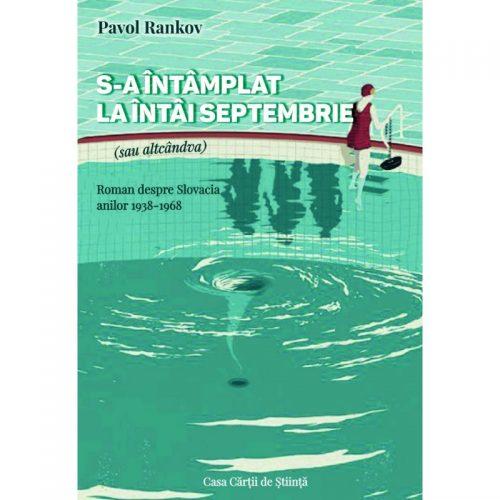 S-a intamplat la intai septembrie (sau altcandva) (ed. tiparita)