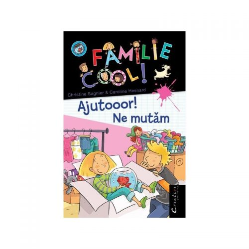 O familie cool: Ajutooor! Ne mutam, vol. 1 (ed. tiparita)