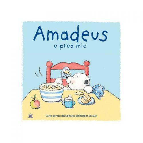 Amadeus e prea mic (ed. tiparita)