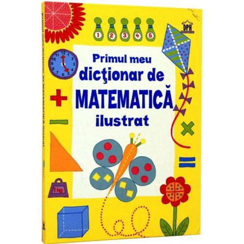 Primul meu dictionar de Matematica ilustrat (ed. tiparita)