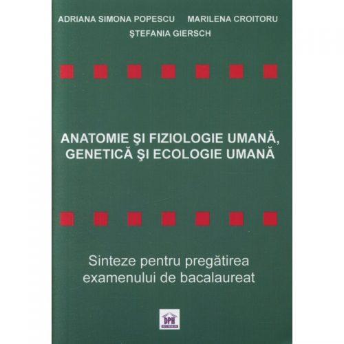 Anatomie si fiziologie umana, genetica si ecologie umana (ed. tiparita)
