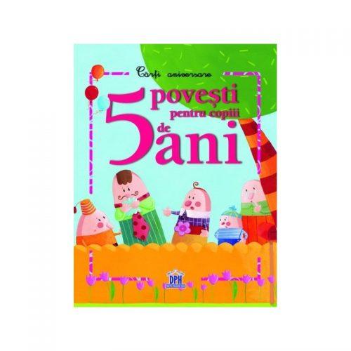 5 povesti pentru copiii de 5 ani (ed. tiparita)