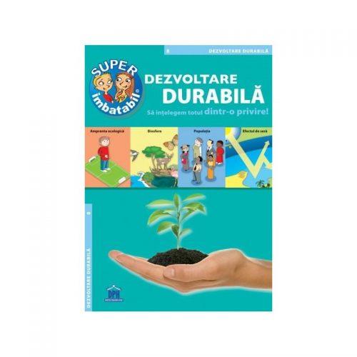 Super imbatabil - Dezvoltarea durabila (ed. tiparita)