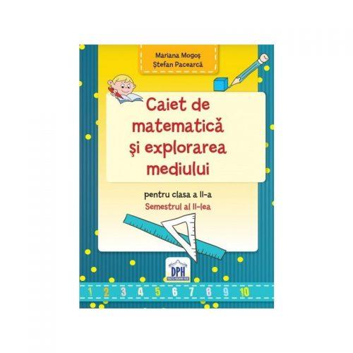 Caiet de matematica si explorarea mediului pentru clasa a II-a, Partea a II-a (ed. tiparita)