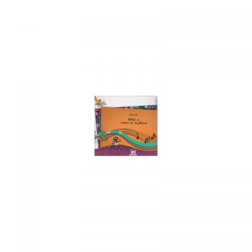 Emi 3 Caiet de muzica pentru clasa a III-a (ed. tiparita)